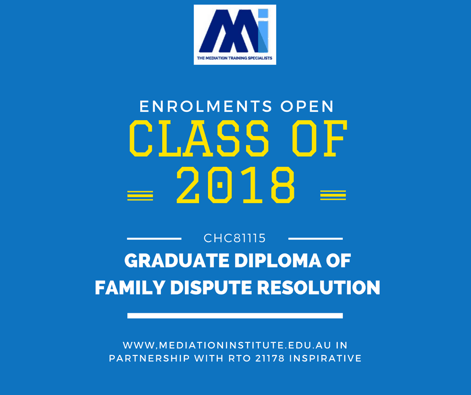 CHC81115 - Graduate Diploma of Family Dispute Resolution 2018