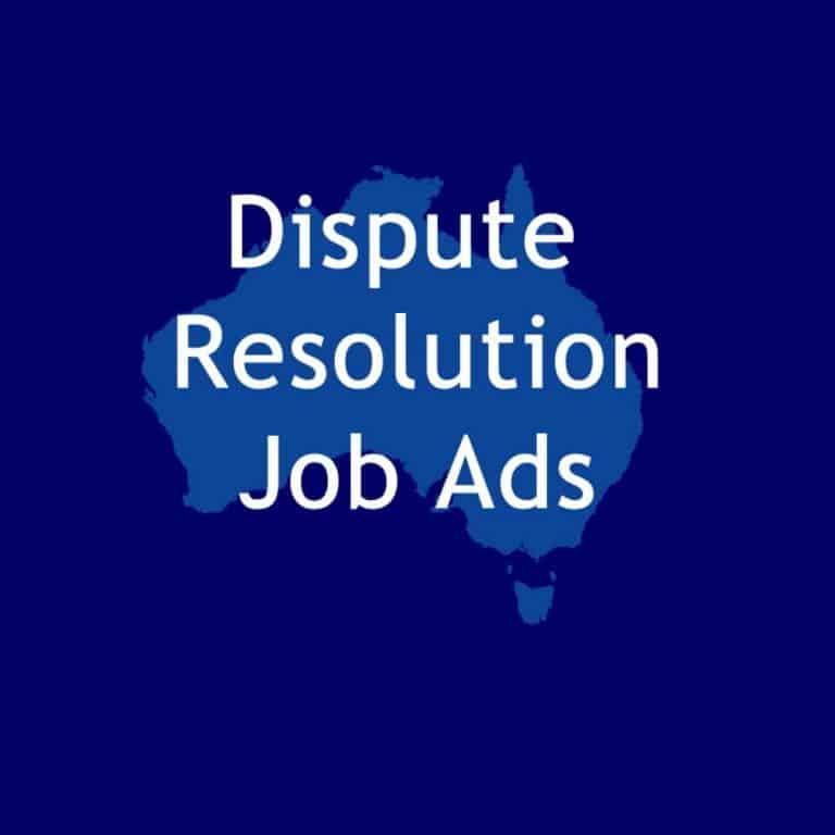Dispute Resolution Jobs in Australia