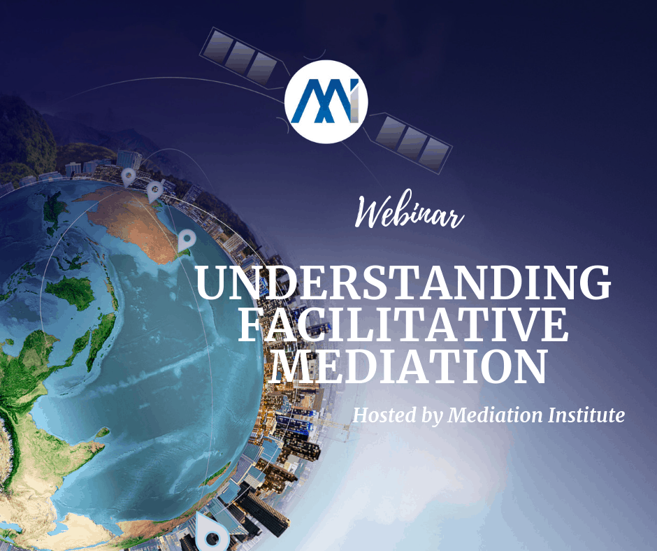 Webinar - Understanding Facilitative Mediation