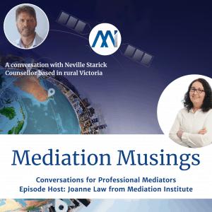Mediator Musings Neville Starick