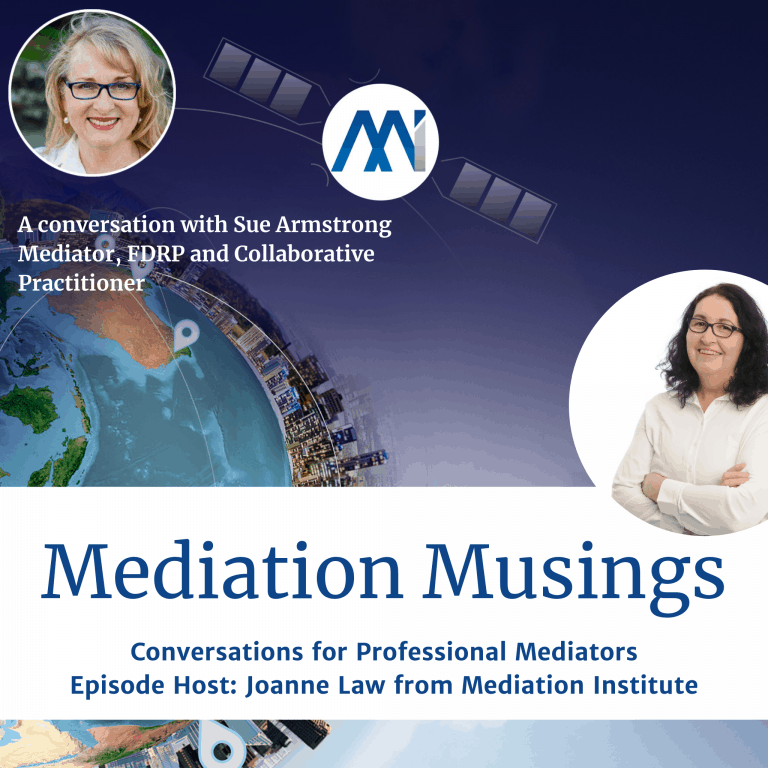 Mediator Musings with Sue Armstrong