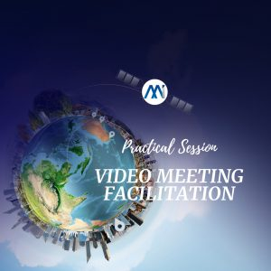 Video Meeting Facilitation Practice Session