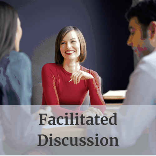 Facilitated Discussion