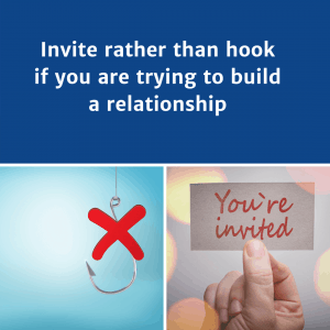 Invite rather than hook