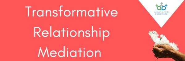 Transformative Relationship Mediation