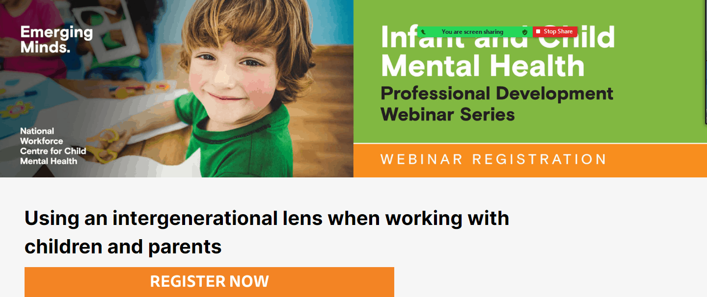 Infant and Child Mental Health -Using an intergenerational lens when working with children and parents