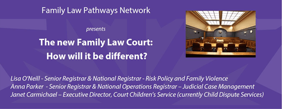 The new Family Law Court: How will it be different
